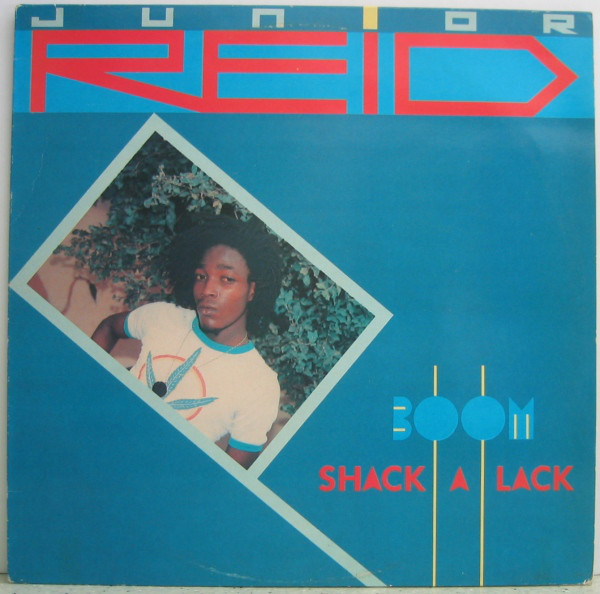 Junior Reid Boom Shack A Lack Vinyl