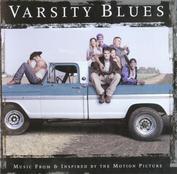 Various Varsity Blues - Music From And Inspired By The Motion Picture CD