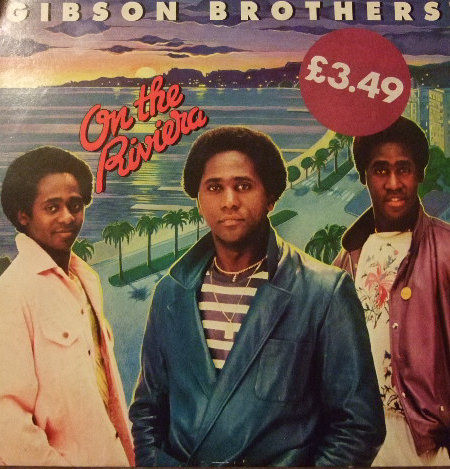 Gibson Brothers On The Riviera