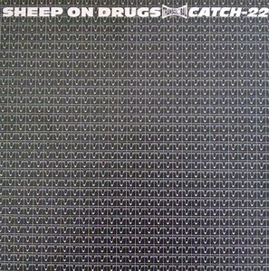 Sheep On Drugs Catch-22