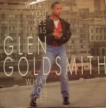 Goldsmith, Glen What You See Is What You Get Vinyl