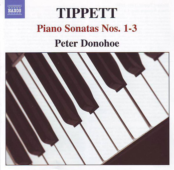 Tippett - Peter Donohoe Piano Sonatas Nos. 1-3