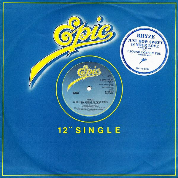 Rhyze Just How Sweet Is Your Love / I Found Love In You Vinyl