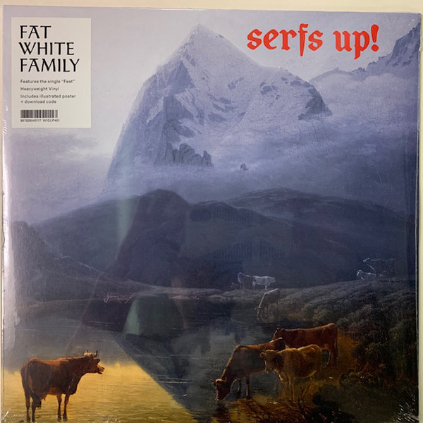 Fat White Family Serfs Up!