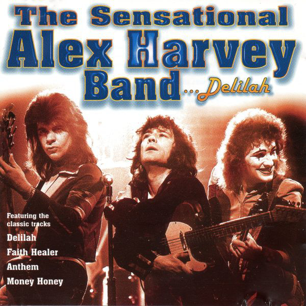 Alex Harvey Band The Sensational Alex Harvey Band, Delilah