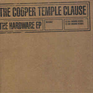 The Cooper Temple Clause The Hardware EP  Vinyl