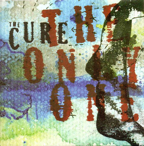 The Cure The Only One