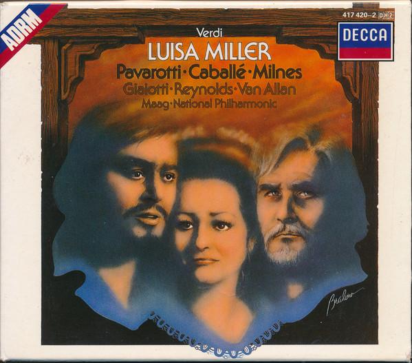 Verdi - Pavarotti, Caballé, Milnes, Giaiotti, Reynolds, Van Allan, Maag, National Philharmonic Luisa Miller
