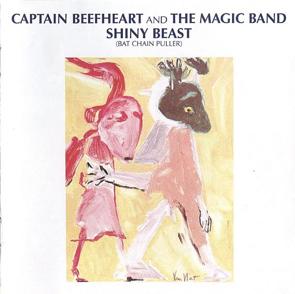 Captain Beefheart And The Magic Band Shiny Beast (Bat Chain Puller) CD