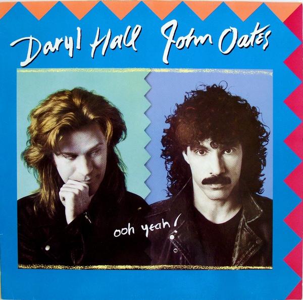 Hall Daryl & John Oates Ooh Yeah