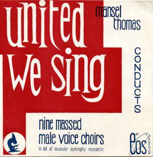 Mansel Thomas United We Sing, Nine Massed Male Voice Choirs Vinyl