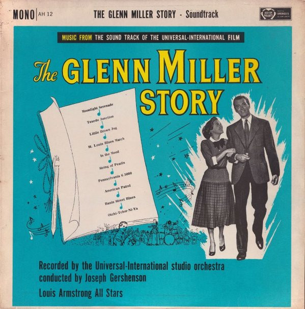 Music From The Sound Track Of The Universal-International Film The Glenn Miller Story