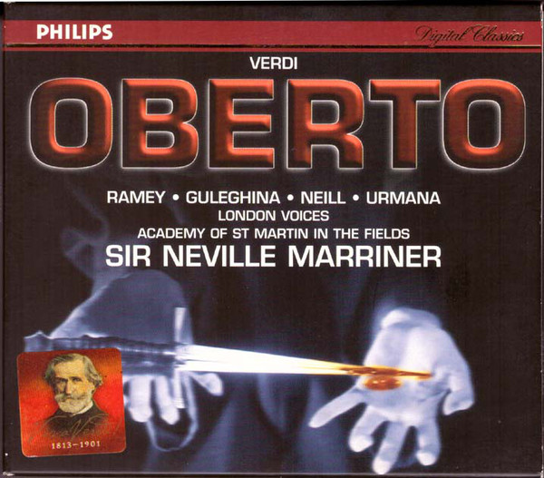 Verdi - Ramey, Guleghina, Urmana, Neill, Fulgoni, London Voices, Academy of St. Martin in the Fields, Neville Marriner Oberto