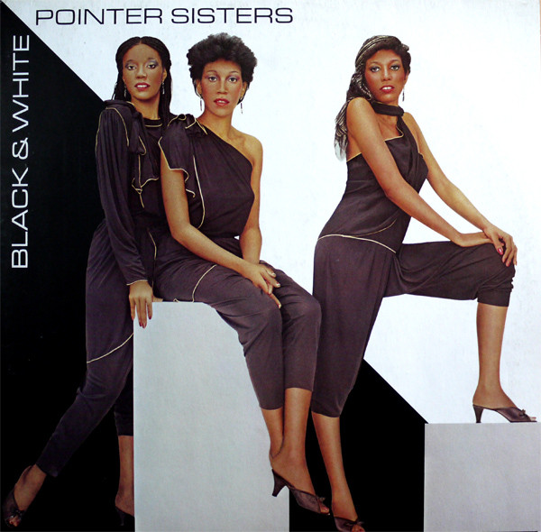 Pointer Sisters Black & White Vinyl