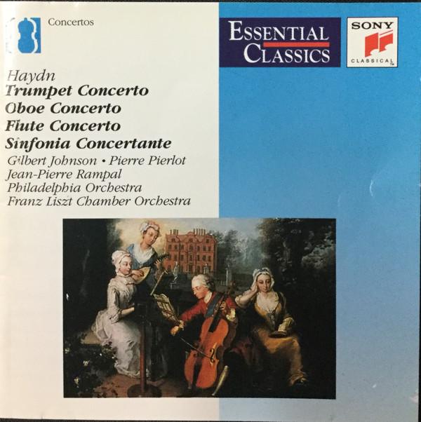 Haydn - Gilbert Johnson, Pierre Pierlot, Jean-Pierre Rampal, Janos Rolla Trumpet Concerto / Oboe Concerto / Flute Concerto / Sinfonia Concertante