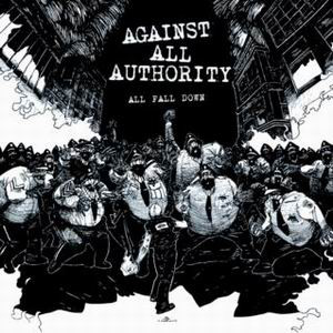 Against All Authority All Fall Down CD