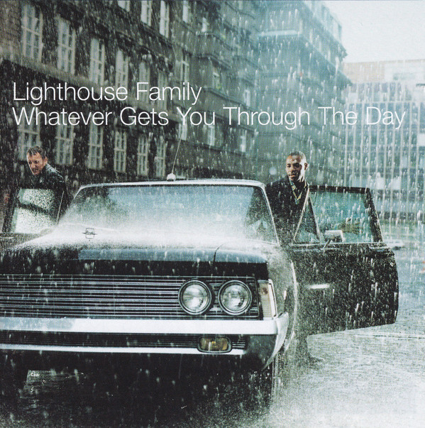 Lighthouse Family Whatever Gets You Through The Day Vinyl