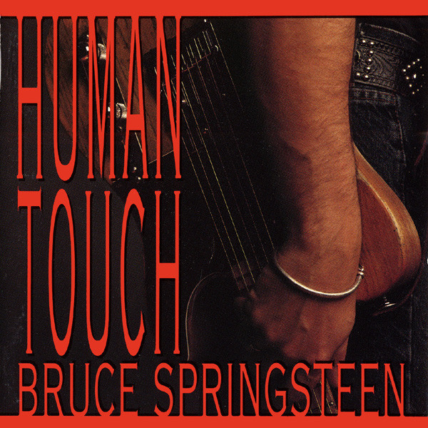 Springsteen, Bruce Human Touch