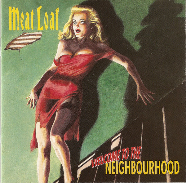 Meat Loaf Welcome To The Neighbourhood