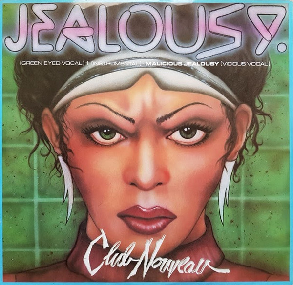 Club Nouveau Jealousy Vinyl