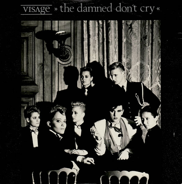 Visage The Damned Don't Cry Vinyl