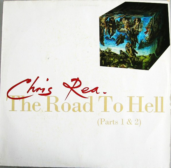 Rea, Chris The Road To Hell (Parts 1 & 2) Vinyl