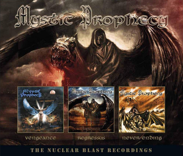 Mystic Prophecy The Nuclear Blast Recordings