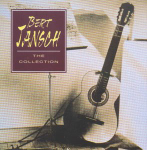 Jansch, Bert The Collection