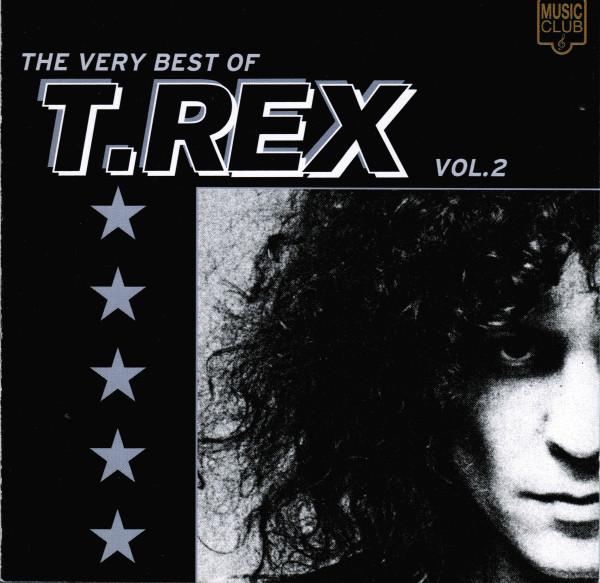 T.Rex The Very Best Of T.Rex Vol. 2