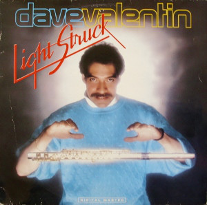 Valentin, Dave Light Struck Vinyl