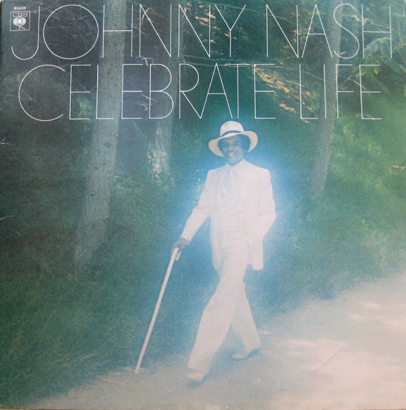 Nash, Johnny Celebrate Life