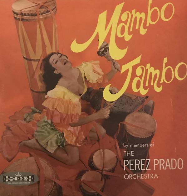 Members Of The Perez Prado Orchestra Mambo Jambo