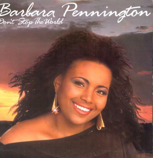 Pennington, Barbara Don't Stop The World Vinyl