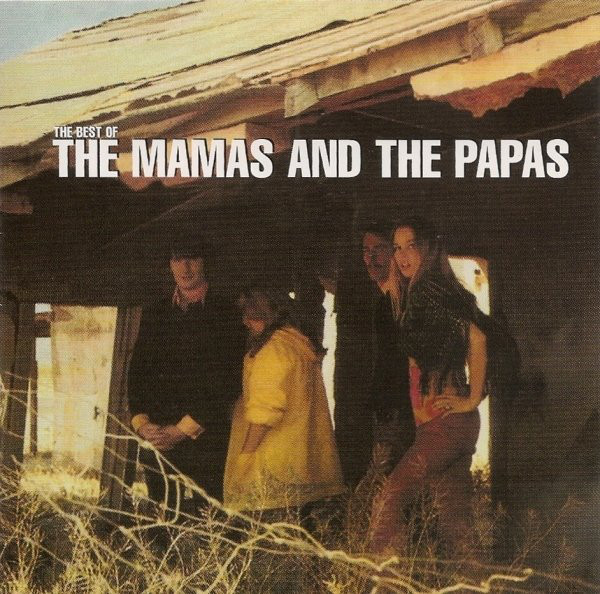 Mamas And The Papas (The) The Best Of