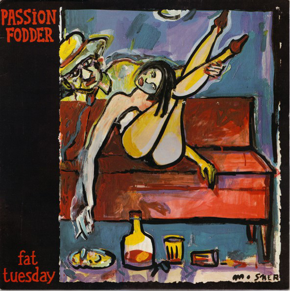 Passion Fodder Fat Tuesday Vinyl