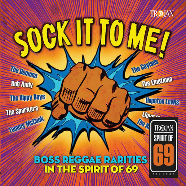 Various Sock It To Me! Boss Reggae Rarities In The Spirit Of 69
