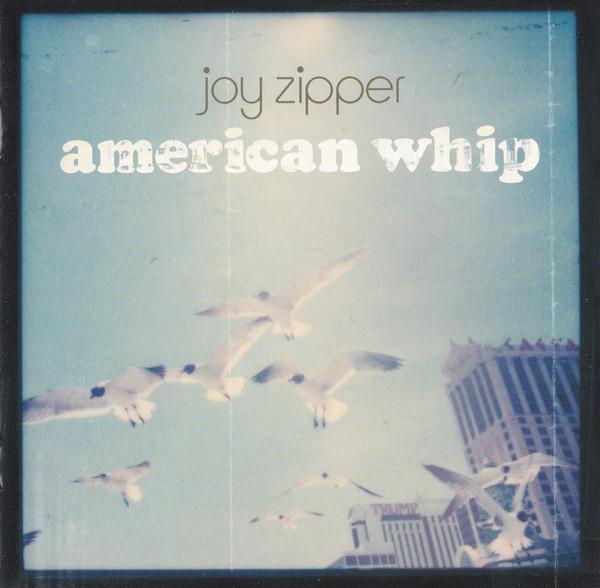 Joy Zipper American Whip