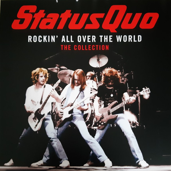 Status Quo Rockin' All Over The World - The Collection