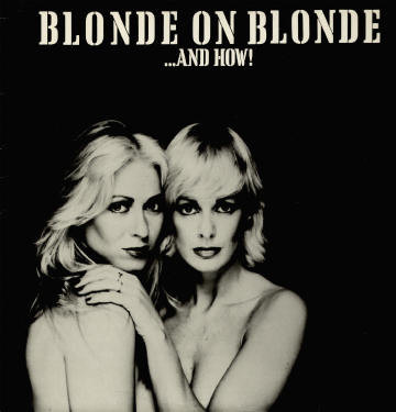 Blonde On Blonde ...And How! Vinyl