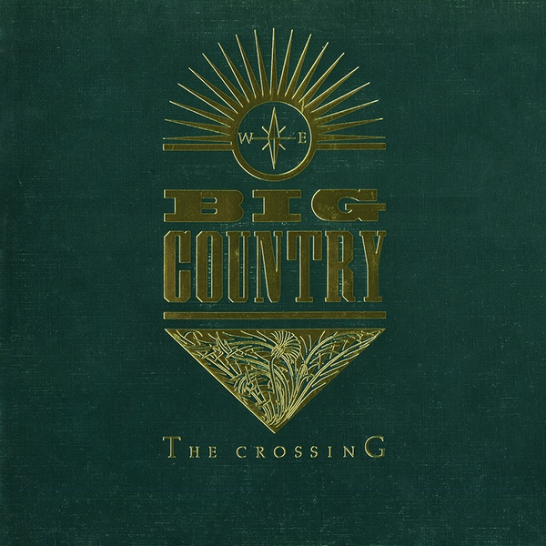 Big Country The Crossing