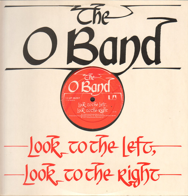 The O Band Look To The Left, Look To The Right