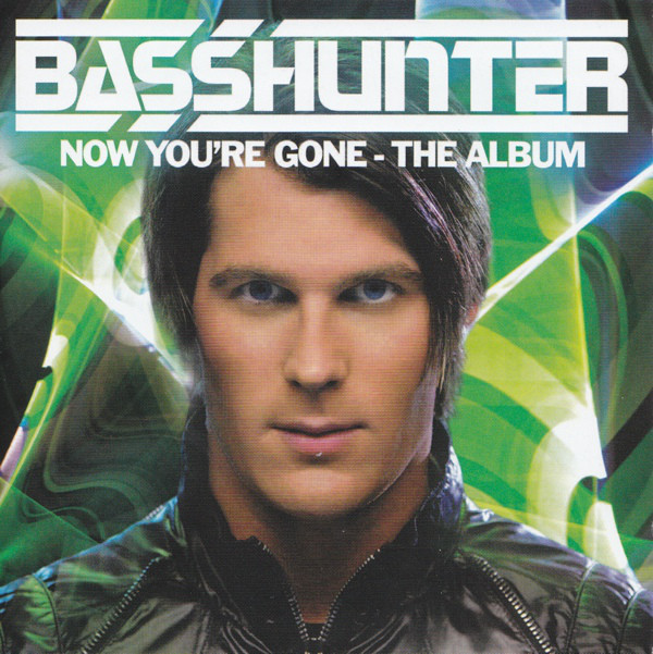 Basshunter Now You're Gone - The Album