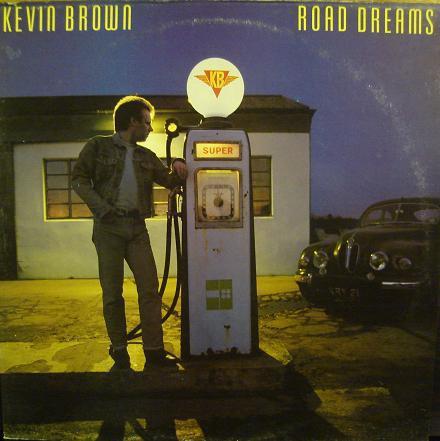 Kevin Brown Road Dreams Vinyl