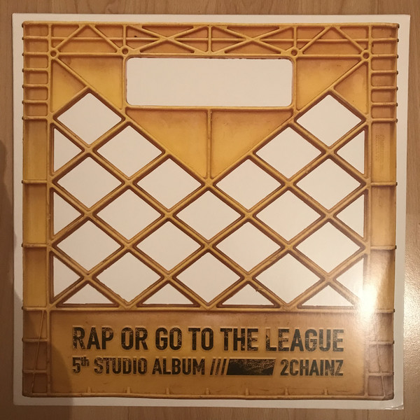 2 Chainz Rap Or Go To The League Vinyl