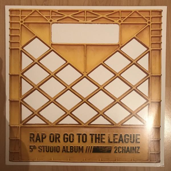 2 Chainz Rap Or Go To The League Vinyl
