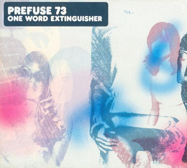 Prefuse 73 One Word Extinguisher Vinyl
