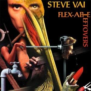 Vai, Steve Flex-able Leftovers