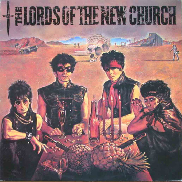 The Lords Of The New Church The Lords Of The New Church