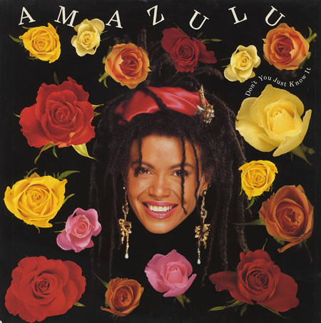 Amazulu Don't You Just Know It Vinyl