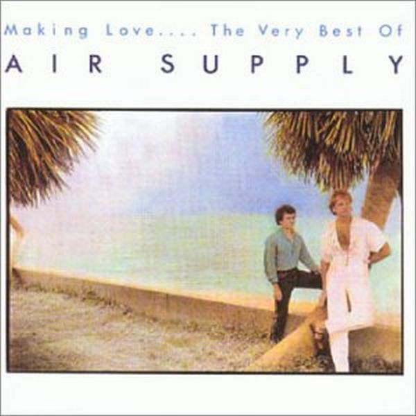 Air Supply Making Love.... The Very Best Of Air Supply Vinyl